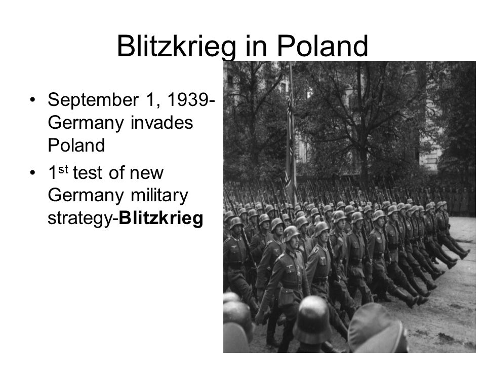 Blitzkrieg in Poland September 1, 1939-Germany invades Poland