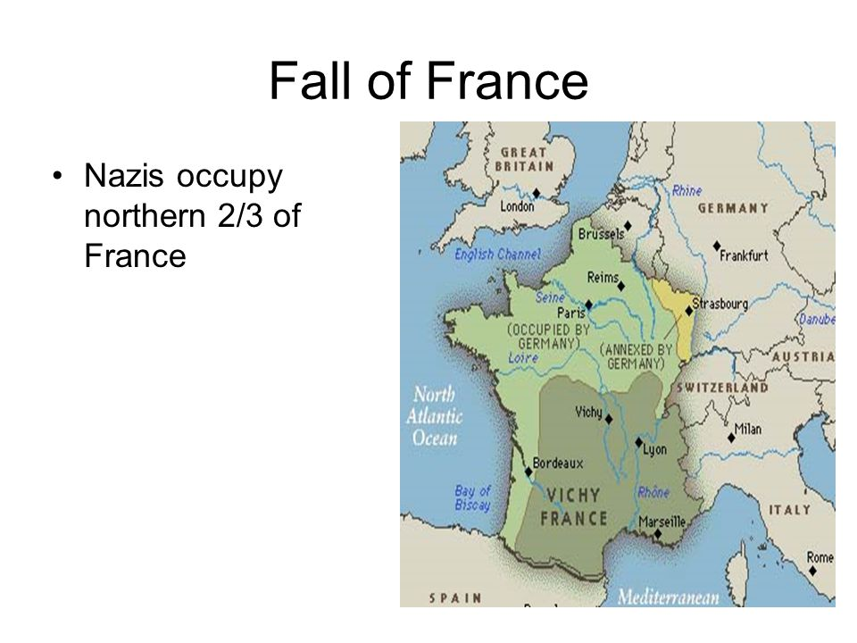 Fall of France Nazis occupy northern 2/3 of France