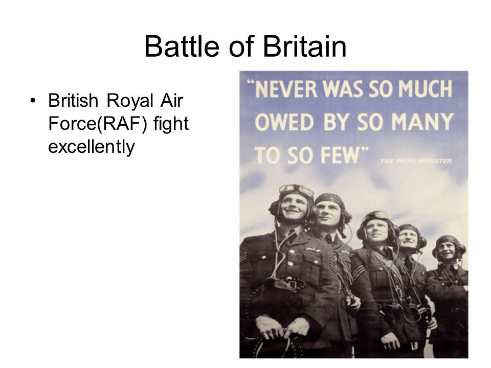 Battle of Britain British Royal Air Force(RAF) fight excellently