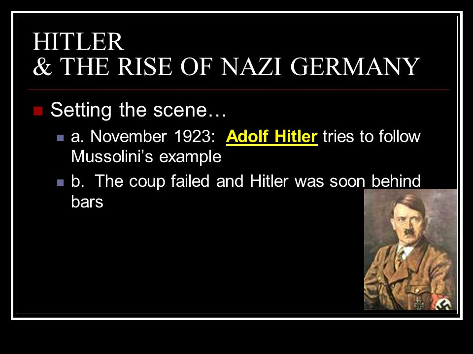 HITLER & THE RISE OF NAZI GERMANY