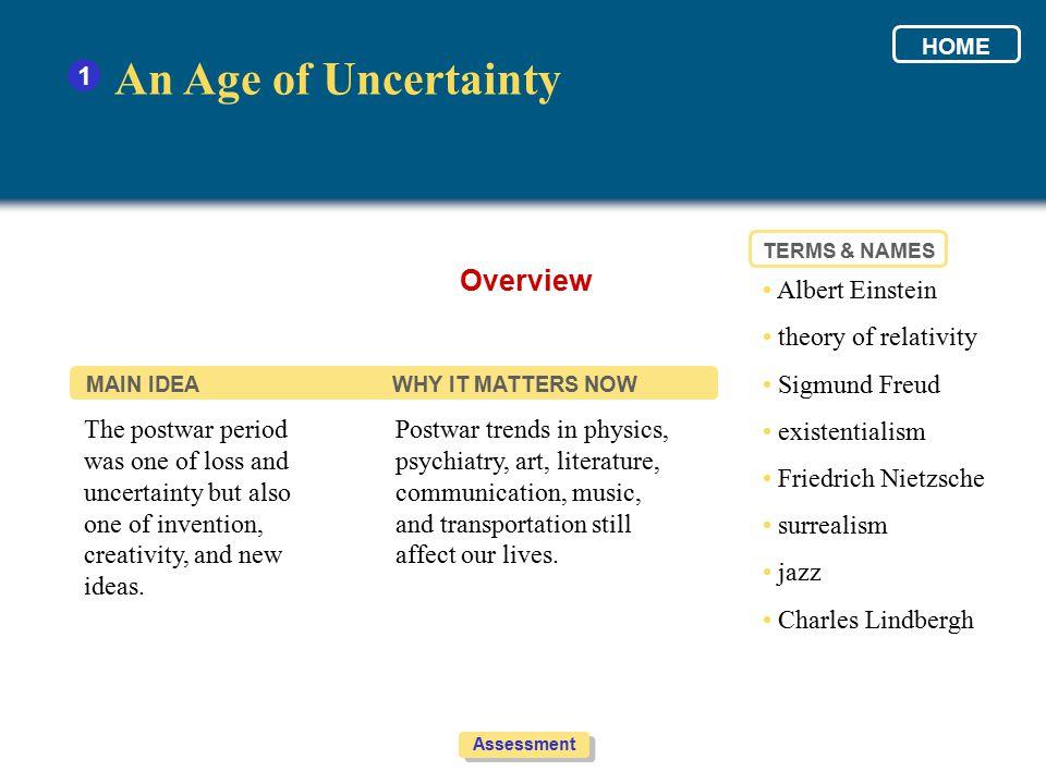 An Age of Uncertainty Overview 1 • Albert Einstein