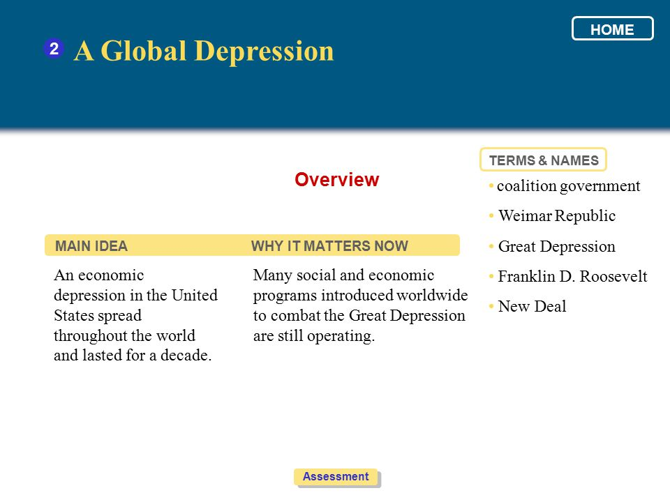 A Global Depression Overview 2 • coalition government