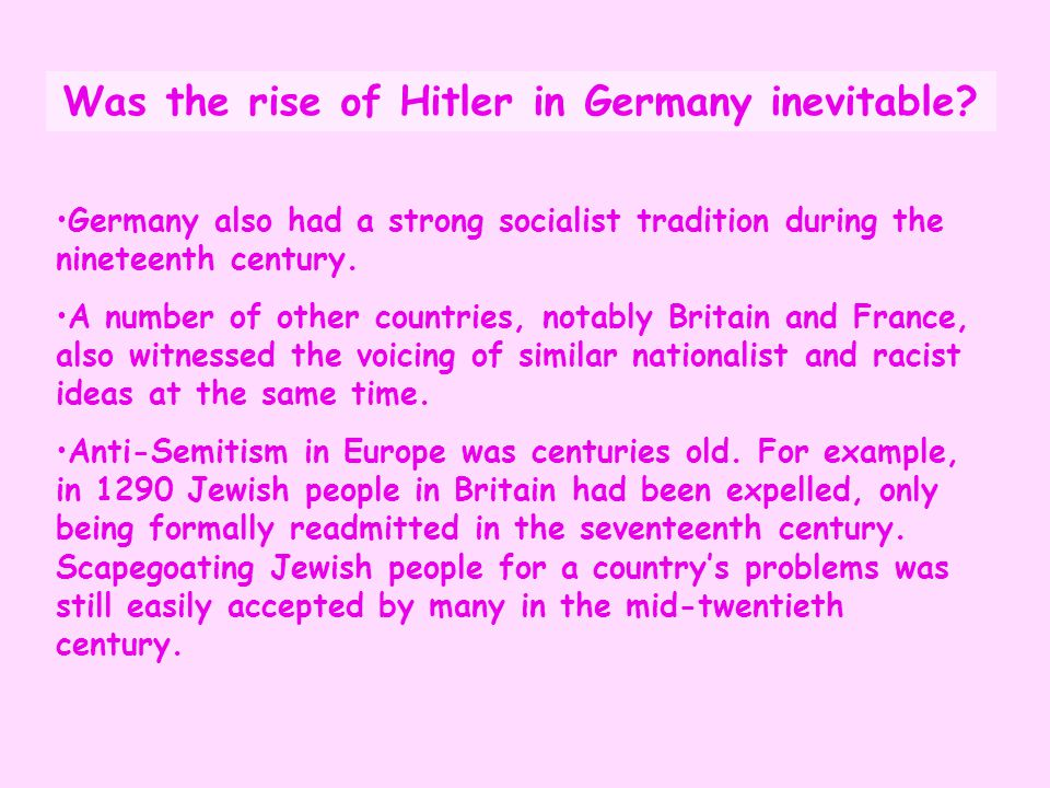 Was the rise of Hitler in Germany inevitable