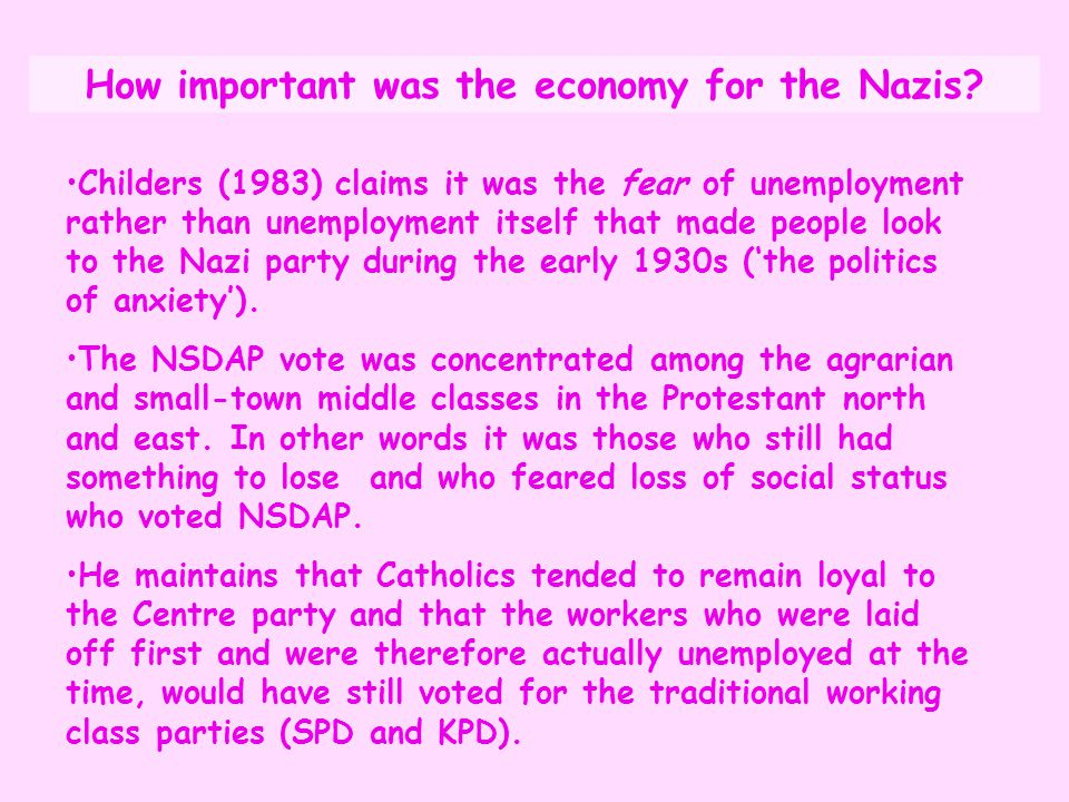 How important was the economy for the Nazis