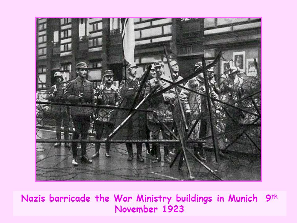 Nazis barricade the War Ministry buildings in Munich 9th November 1923