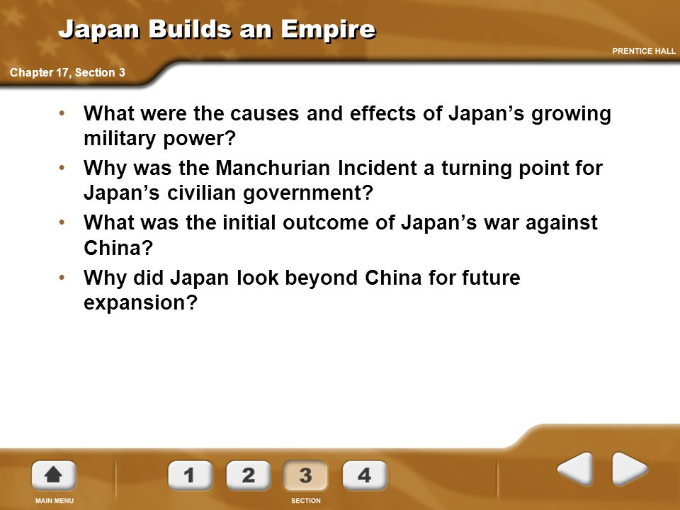 Japan Builds an Empire Chapter 17, Section 3. What were the causes and effects of Japan's growing military power