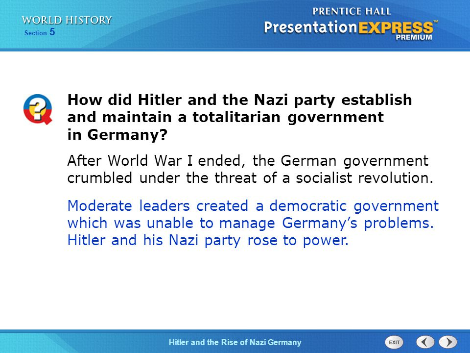 How did Hitler and the Nazi party establish and maintain a totalitarian government in Germany