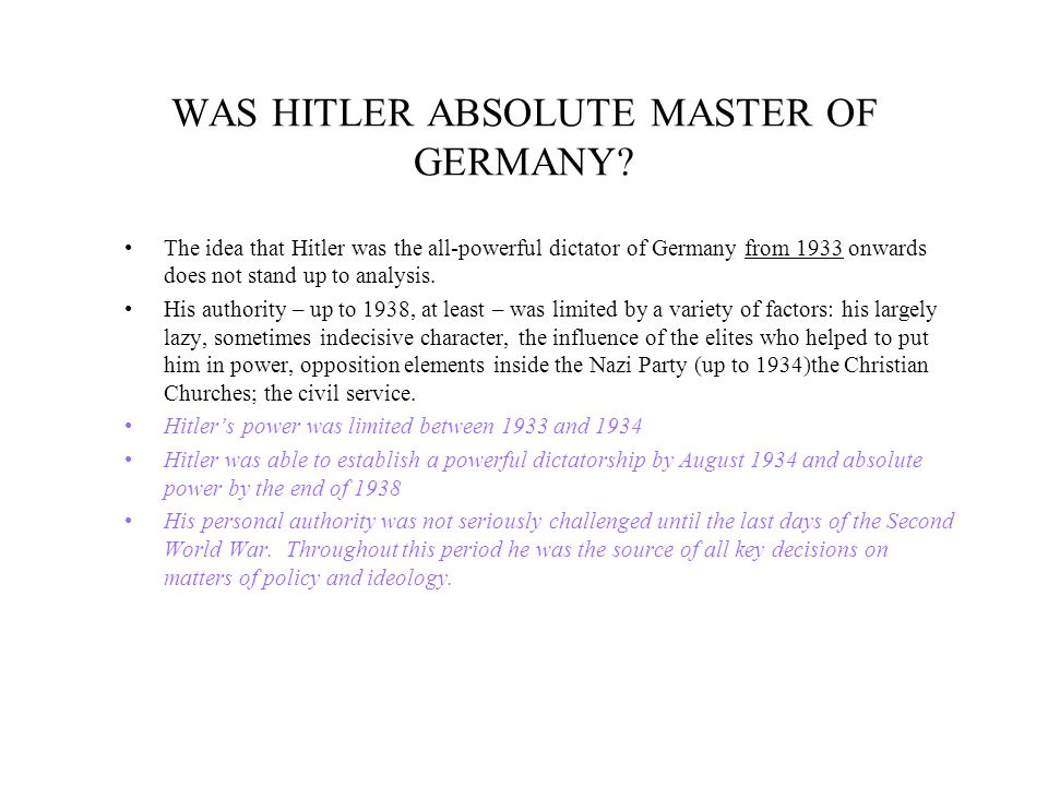 WAS HITLER ABSOLUTE MASTER OF GERMANY