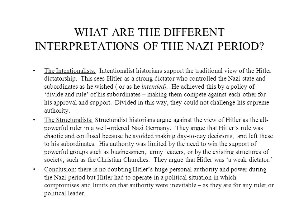 WHAT ARE THE DIFFERENT INTERPRETATIONS OF THE NAZI PERIOD