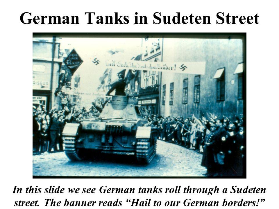 German Tanks in Sudeten Street