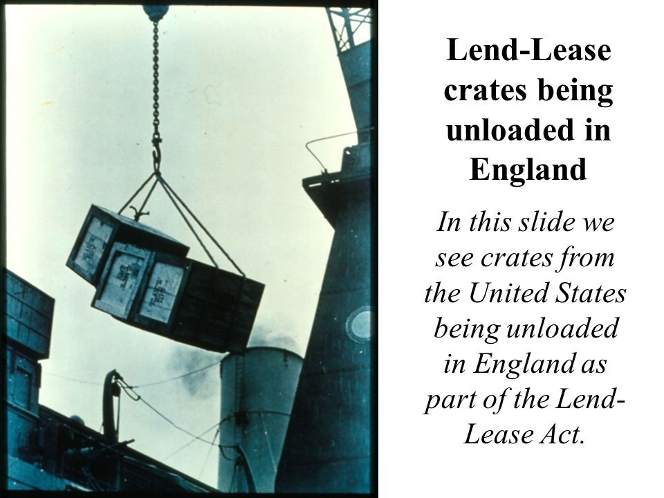 Lend-Lease crates being unloaded in England