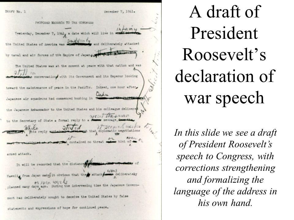 A draft of President Roosevelt's declaration of war speech
