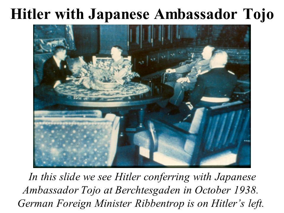 Hitler with Japanese Ambassador Tojo