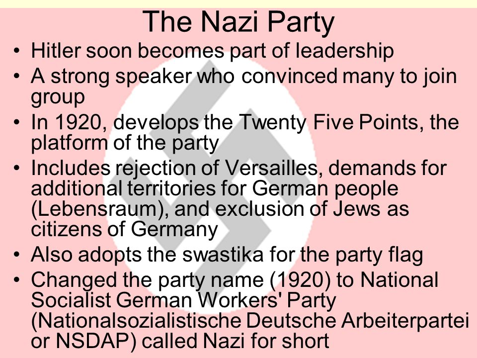The Nazi Party Hitler soon becomes part of leadership