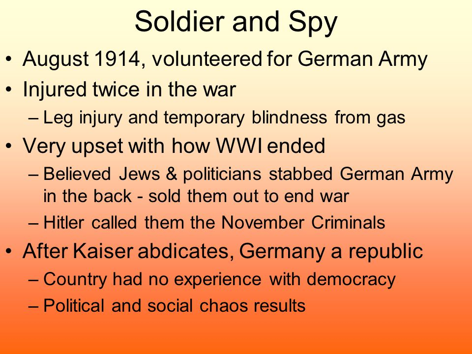 Soldier and Spy August 1914, volunteered for German Army