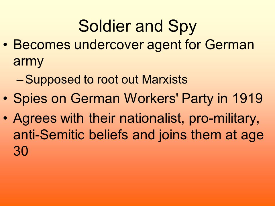 Soldier and Spy Becomes undercover agent for German army