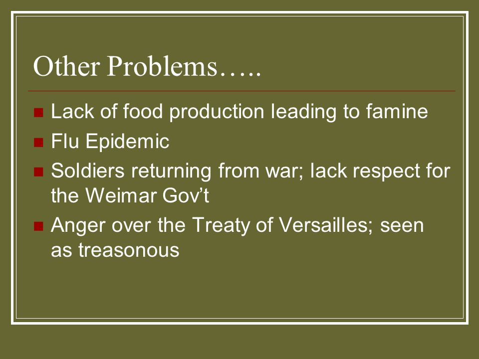 Other Problems….. Lack of food production leading to famine