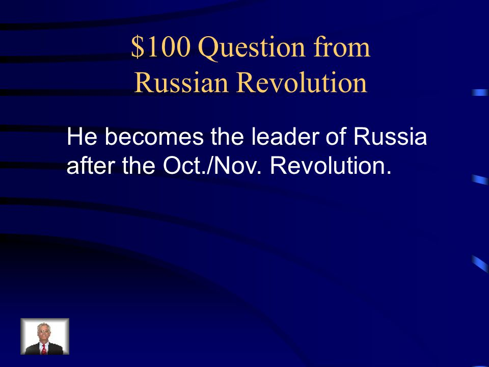 $100 Question from Russian Revolution