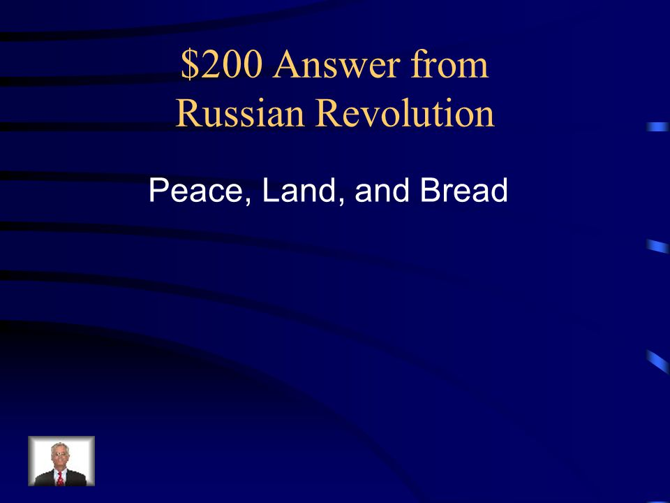 $200 Answer from Russian Revolution