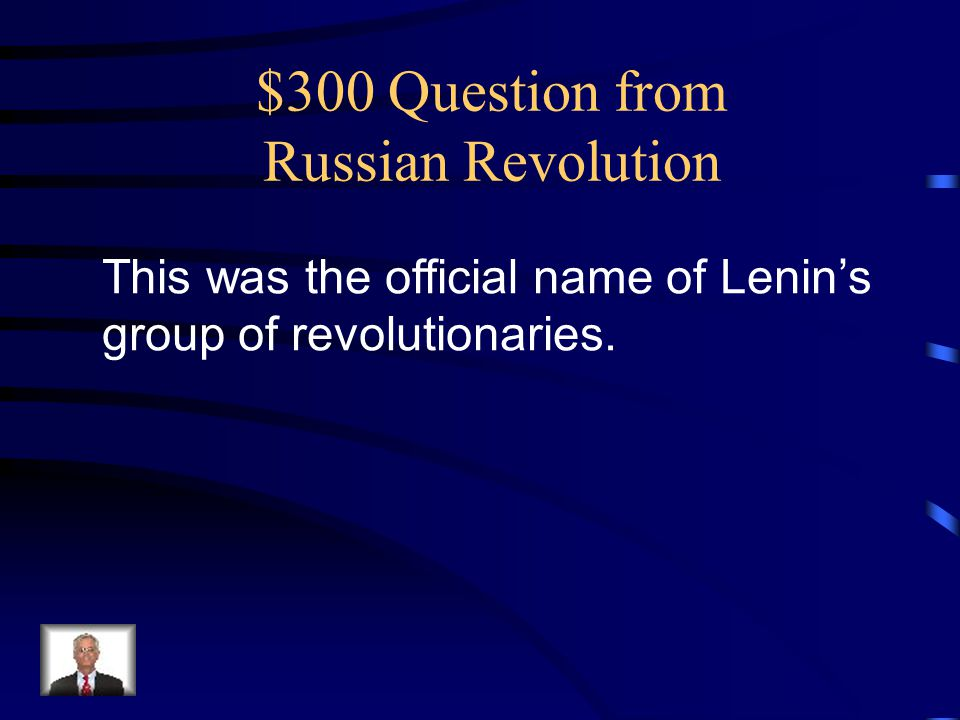 $300 Question from Russian Revolution