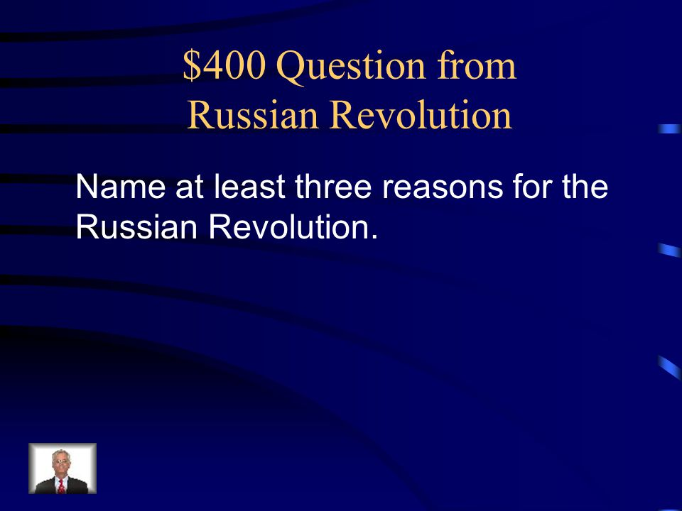 $400 Question from Russian Revolution