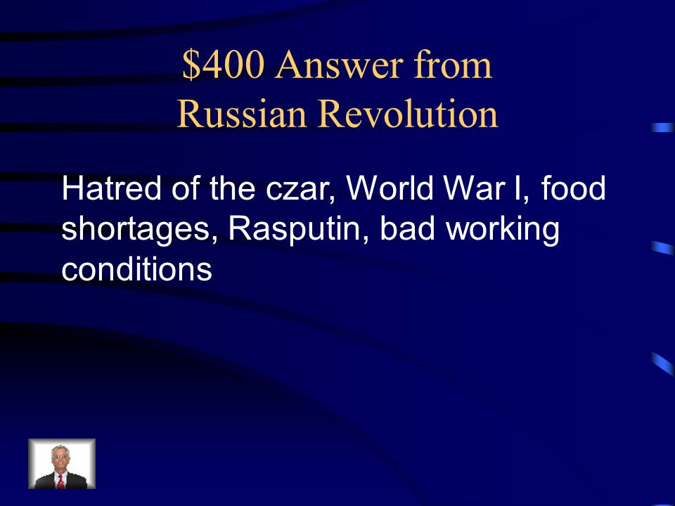 $400 Answer from Russian Revolution