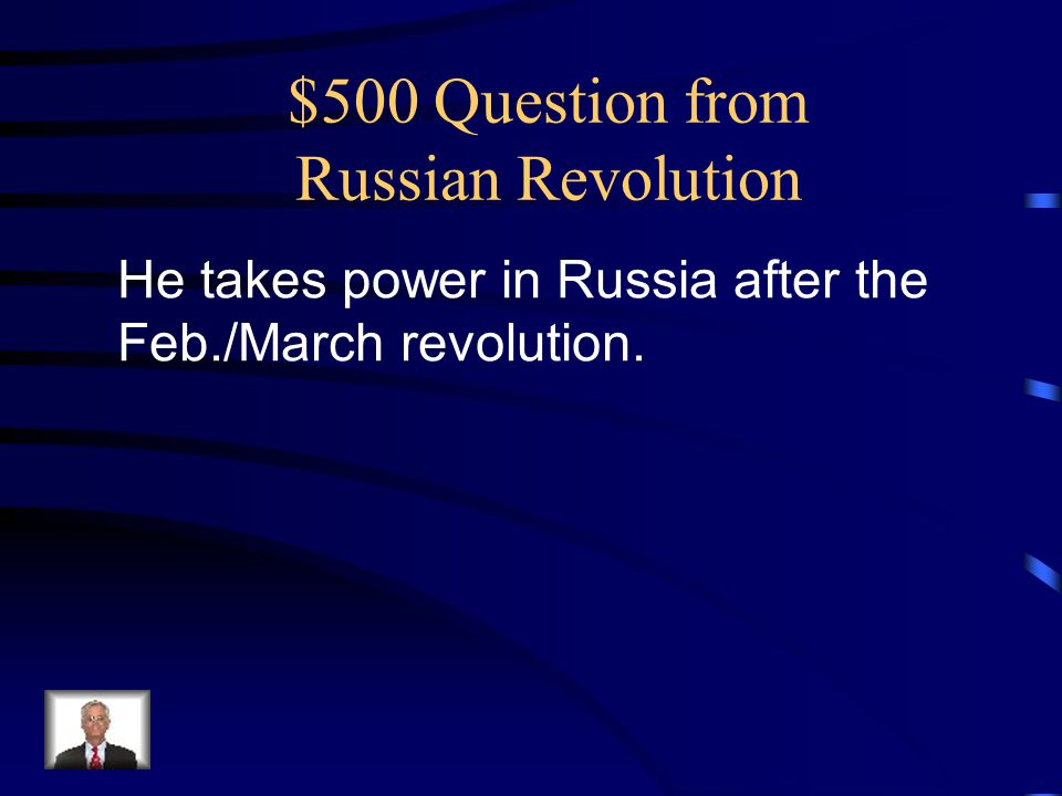 $500 Question from Russian Revolution