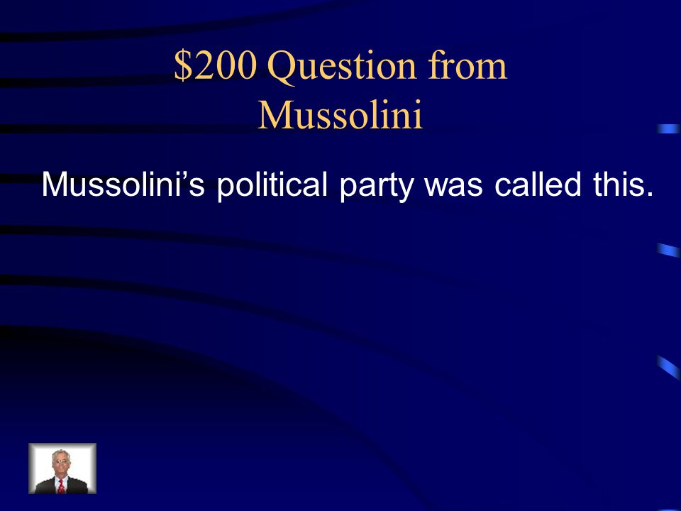 $200 Question from Mussolini