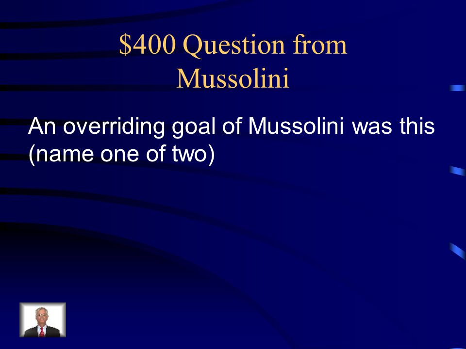 $400 Question from Mussolini