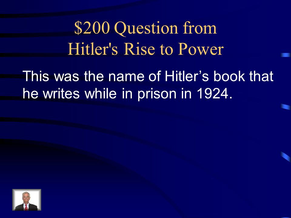 $200 Question from Hitler s Rise to Power