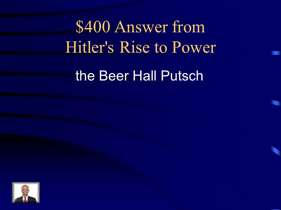 $400 Answer from Hitler s Rise to Power