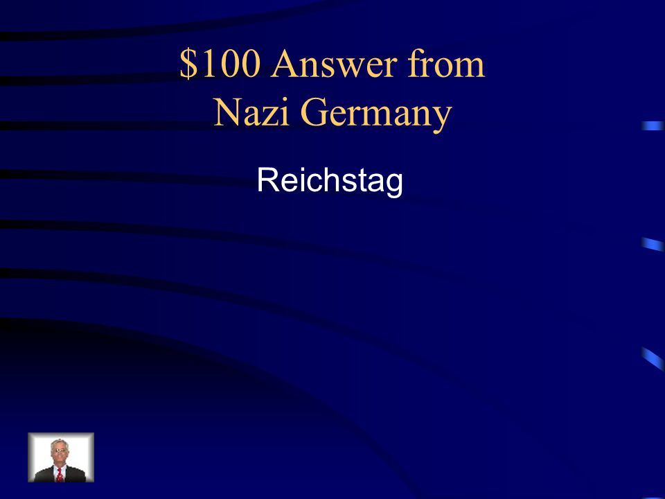 $100 Answer from Nazi Germany