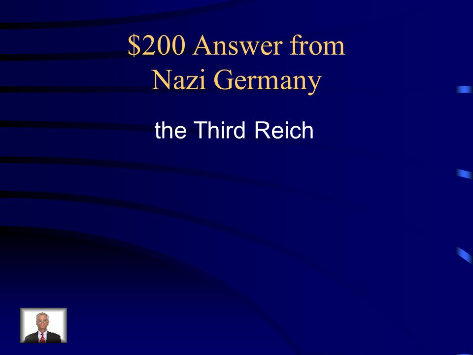 $200 Answer from Nazi Germany