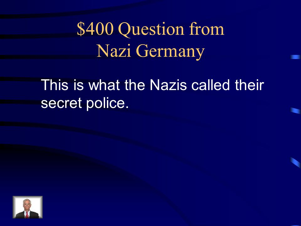 $400 Question from Nazi Germany