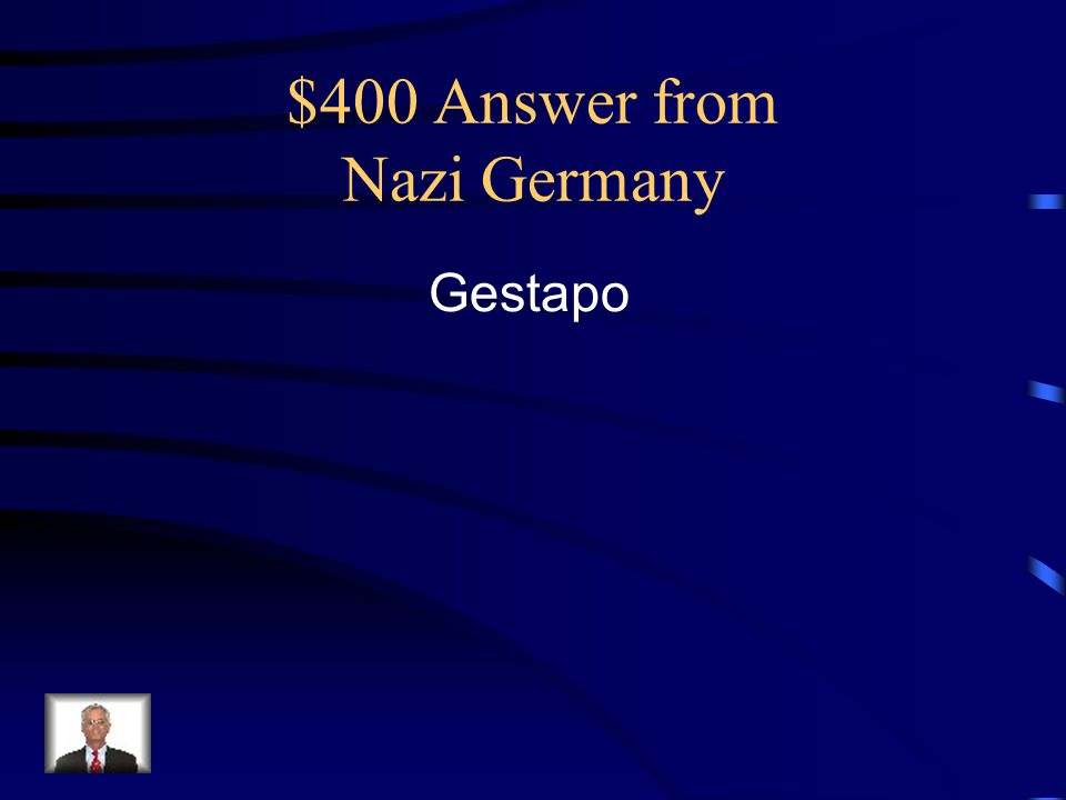 $400 Answer from Nazi Germany
