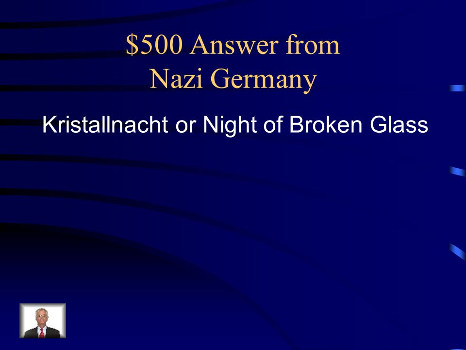 $500 Answer from Nazi Germany