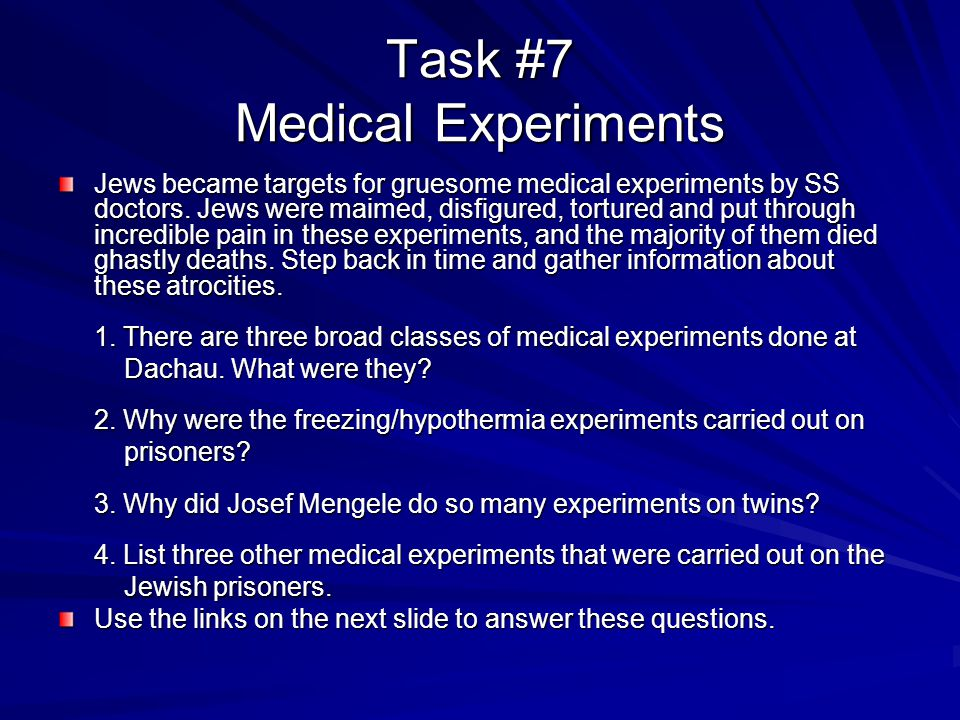 Task #7 Medical Experiments