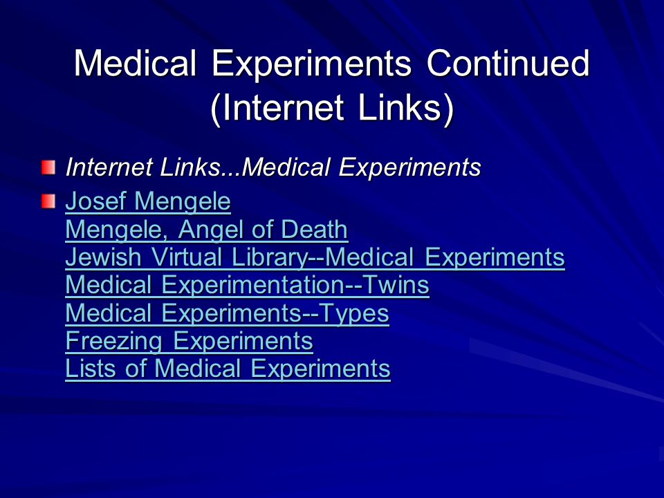 Medical Experiments Continued (Internet Links)
