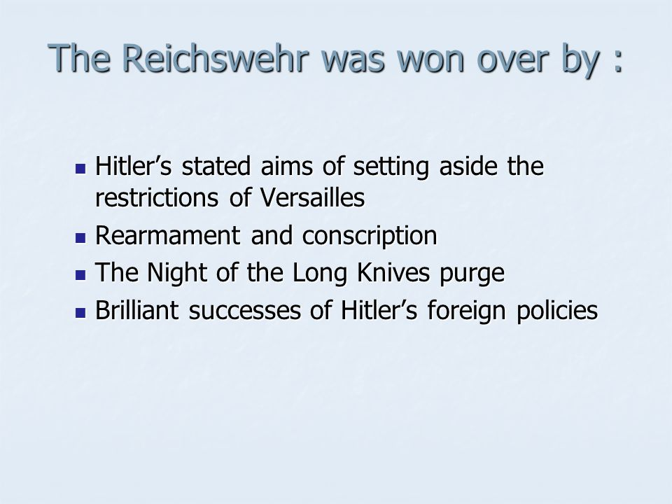 The Reichswehr was won over by :