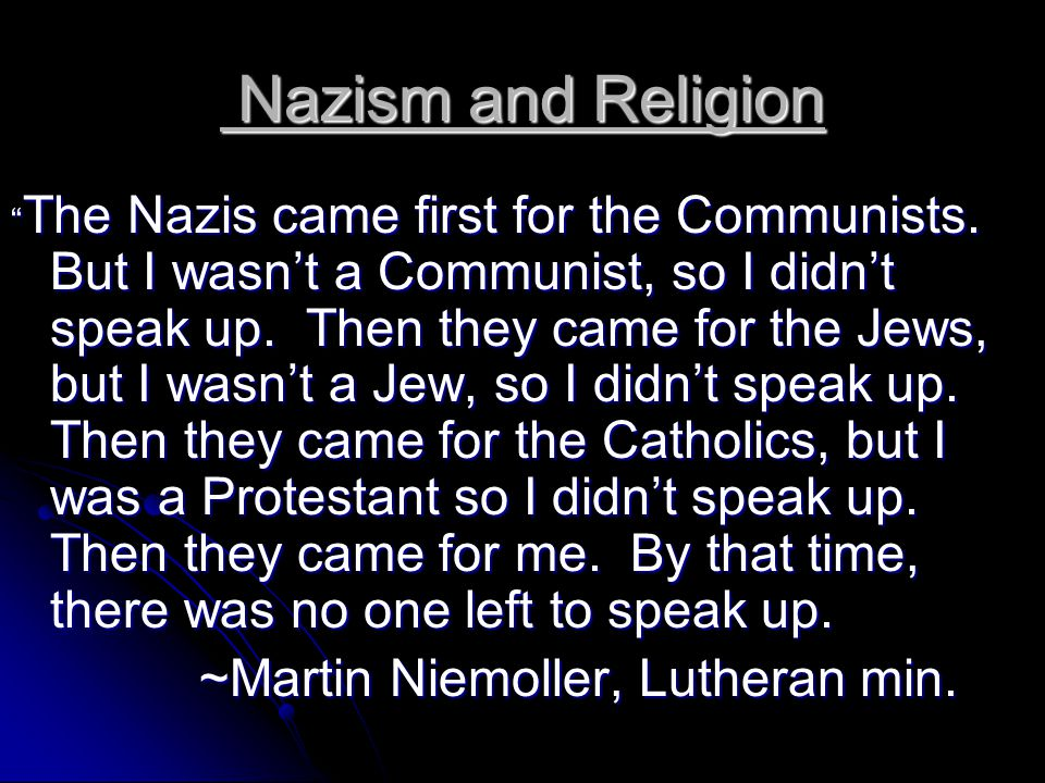 Nazism and Religion ~Martin Niemoller, Lutheran min.