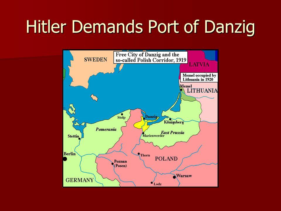 Hitler Demands Port of Danzig