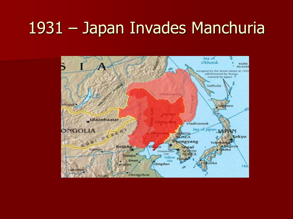 1931 – Japan Invades Manchuria