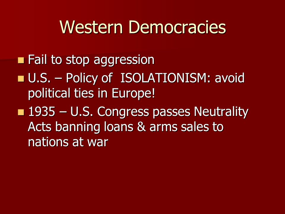 Western Democracies Fail to stop aggression