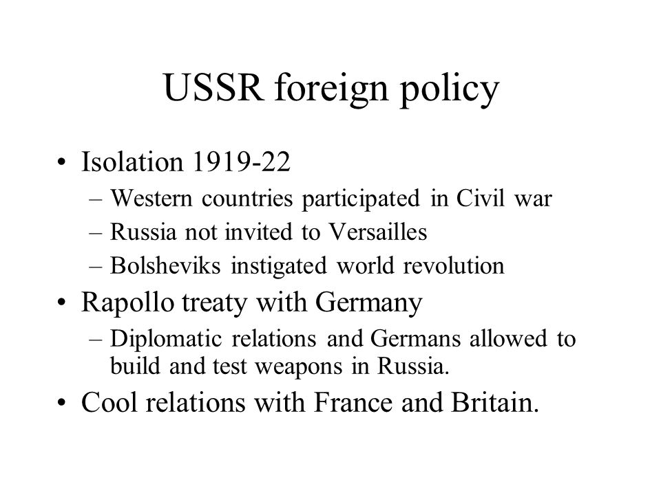 USSR foreign policy Isolation 1919-22 Rapollo treaty with Germany