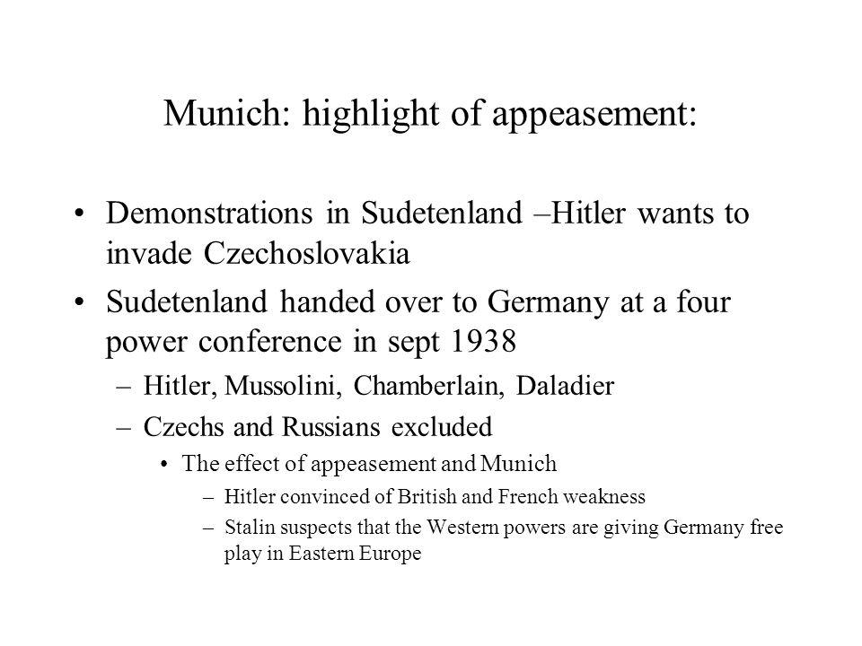 Munich: highlight of appeasement: