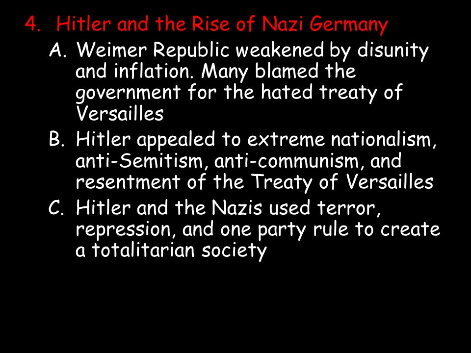 4. Hitler and the Rise of Nazi Germany