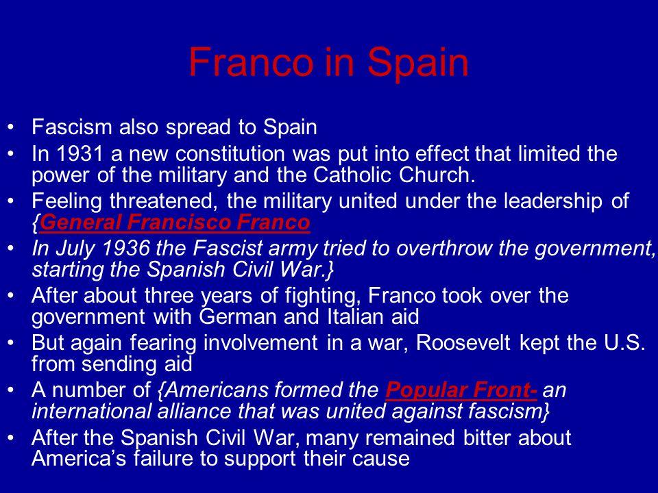 Franco in Spain Fascism also spread to Spain