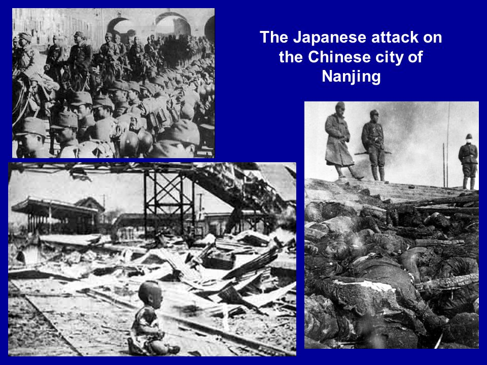 The Japanese attack on the Chinese city of Nanjing