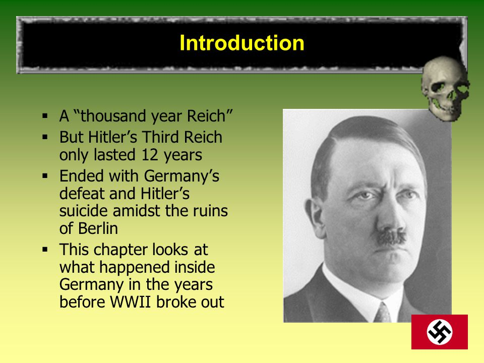 Introduction A thousand year Reich