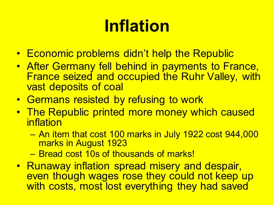 Inflation Economic problems didn't help the Republic